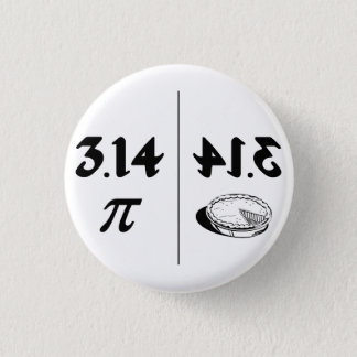 Pi Reversed Pie Mirror 3 Cm Round Badge