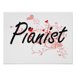 Pianist Artistic Job Design with Hearts Poster