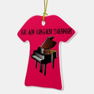 Piano Be an Organ Donor Ceramic T-Shirt Decoration
