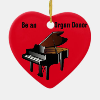 Piano Be an Organ Donor Double-Sided Heart Ceramic Christmas Ornament