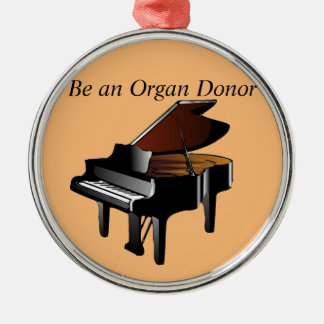 Piano Be an Organ Donor Silver-Colored Round Decoration