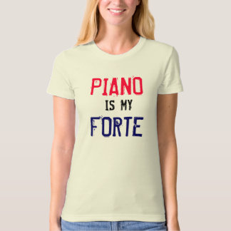 Piano is my Forte T-Shirt