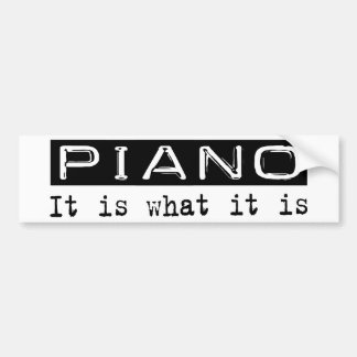Piano It Is Bumper Sticker