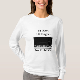 Piano Keyboard. No Problem T-Shirt