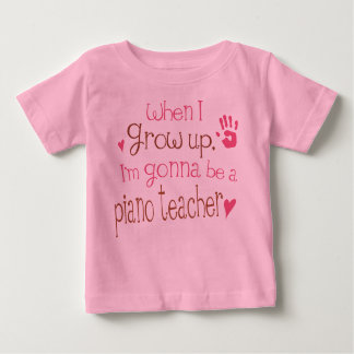 Piano Teacher (Future) Infant Baby T-Shirt