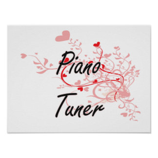 Piano Tuner Artistic Job Design with Hearts Poster