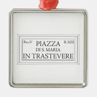 Piazza Santa Maria in Trastevere, Rome Street Sign Christmas Ornament