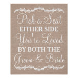 Pick a Seat Either Side burlap wedding sign