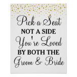 Pick a Seat Not a Side gold dots wedding sign