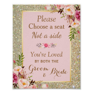 Pick a Seat Not a Side | Gold Glitter Pink Floral Poster