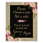 Pick a Seat Not a Side - Gold Glitter Wedding Sign
