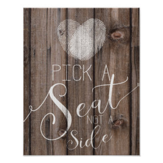 pick a seat not a side rustic wood wedding sign