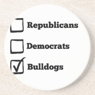 Pick Bulldogs! Political Election Dog Print Coaster