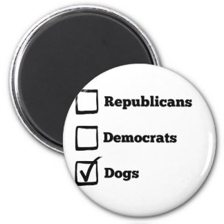 Pick Dogs! Political Election Dog Print Magnet