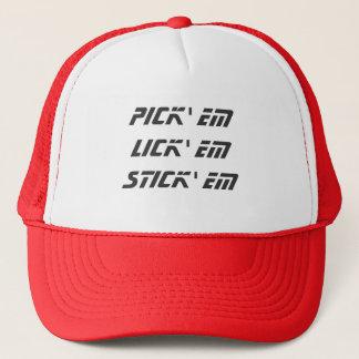 Pick em Lick em Stick em Trucker Hat