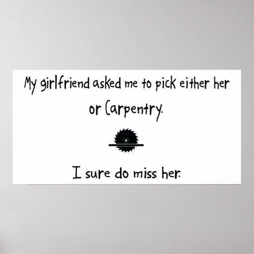 Pick Girlfriend or Carpentry Print