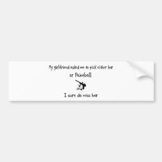 Pick Girlfriend or Paintball Bumper Sticker