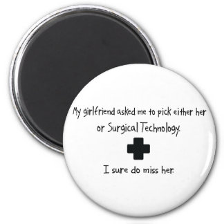 Pick Girlfriend or Surgical Technology Refrigerator Magnet