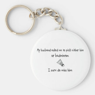 Pick Husband or Badminton Key Ring