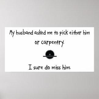 Pick Husband or Carpentry Poster