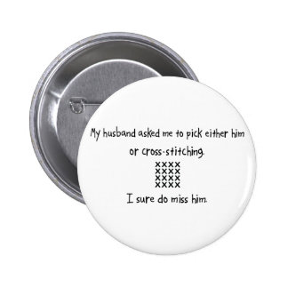 Pick Husband or Cross-Stitching 6 Cm Round Badge