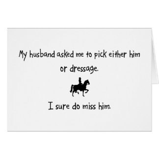Pick Husband or Dressage Card
