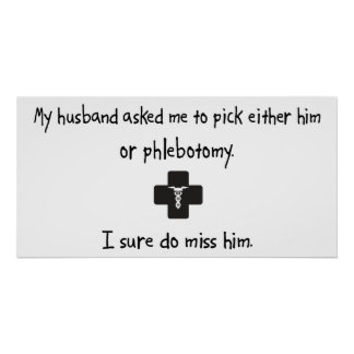 Pick Husband or Phlebotomy Print