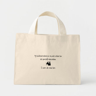 Pick Husband or Special Education Tote Bags