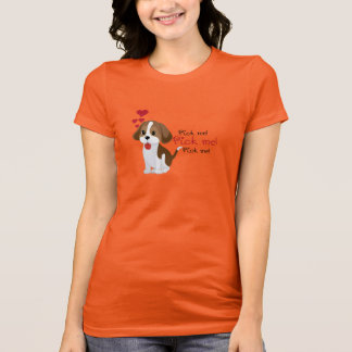 Pick me - cute puppy T-Shirt