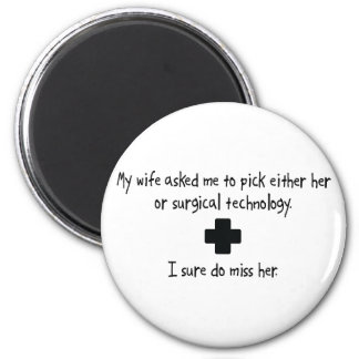Pick Wife or Surgical Technology Magnets