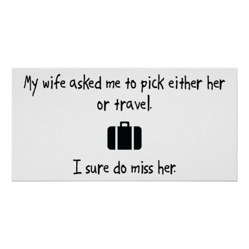Pick Wife or Travel Posters