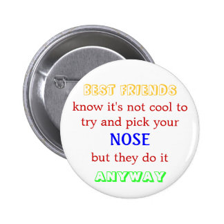 Picking noses isn't cool button
