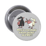 picking on EWE black sheep humour Buttons