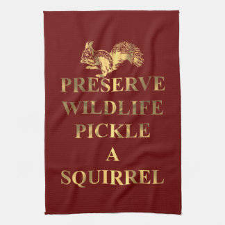 Pickle a squirrel (on any color) tea towel
