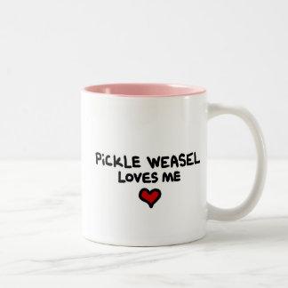 Pickle Weasel Loves ME mug.