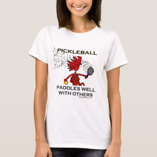 Pickleball Paddles Well With Others T-Shirt