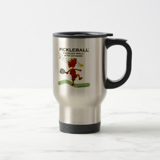 Pickleball Paddles Well With Others Travel Mug
