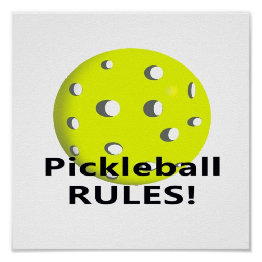 Pickleball Rules! With yellow ball black text Posters