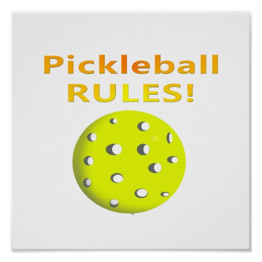 Pickleball Rules! With yellow ball yellow text Poster