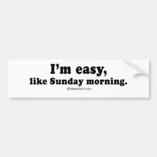 "PICKUP LINES - ""I'm easy like Sunday morning"" Bumper Sticker"