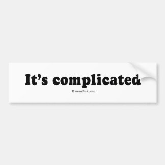 "Pickup Lines: ""It's complicated""  Bumper Sticker"