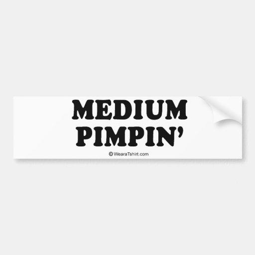 "PICKUP LINES - ""Medium Pimpin"" Bumper Sticker"