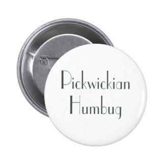 Pickwickian Humbug 6 Cm Round Badge