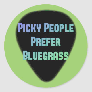 Picky People Prefer Bluegrass Round Sticker