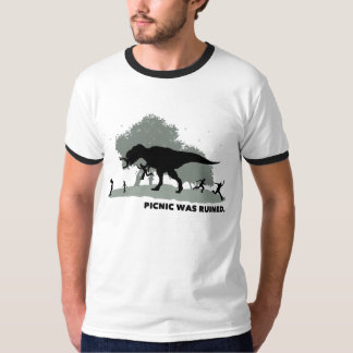 Picnic was ruined T-Shirt