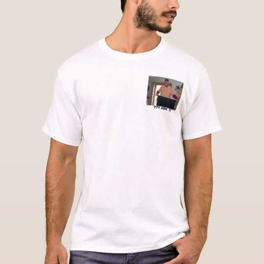 Pics thru 12-16-05 365, ??? ASK  !!! T-Shirt