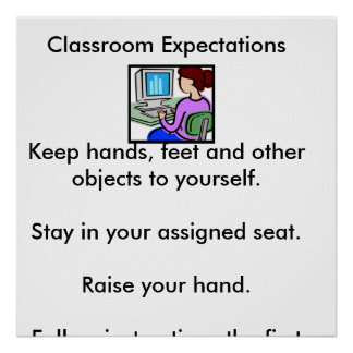 Picture1, Classroom ExpectationsKeep hands, fee... Poster