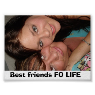 Picture 263, Best friends FO LIFE Poster