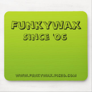 Picture-4, Funkywax, Since '06, www.Funkywax.pi... Mouse Mats