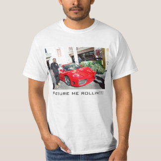 Picture me rollin' tee shirt